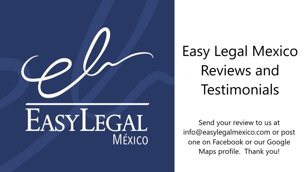 Easy Legal Mexico Reviews and Testimonials